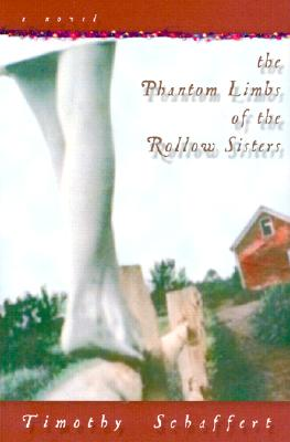 Image for The Phantom Limbs of the Rollow Sisters