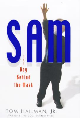 Image for Sam: The Boy Behind the Mask