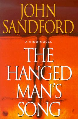 The Hanged Man's Song, JOHN SANDFORD