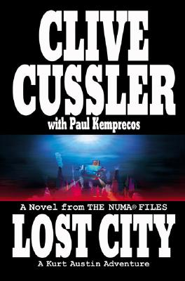 Image for Lost City: From the NUMA Files - Kurt Austin