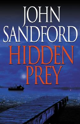 Hidden Prey, Sandford, John