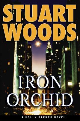 Image for Iron Orchid (Holly Barker Novels)