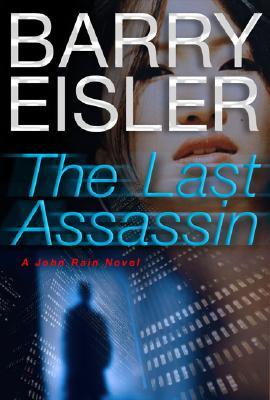 Image for The Last Assassin (John Rain Thrillers)
