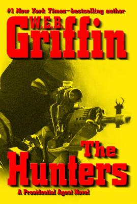 Image for The Hunters (A Presidential Agent Novel)