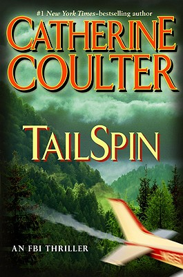 TailSpin (FBI Thriller, No. 12), CATHERINE COULTER