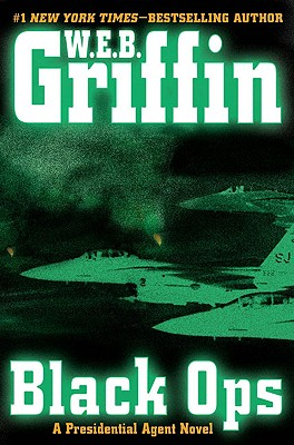 Black Ops, W.E.B. GRIFFIN