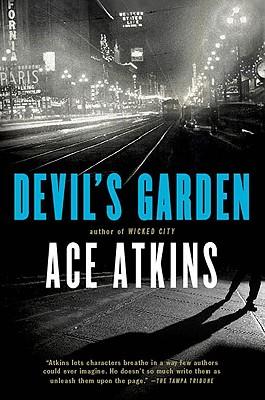 Devil's Garden, Ace Atkins