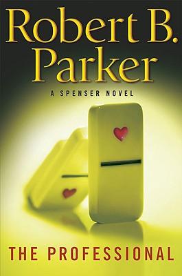 The Professional (Spenser), ROBERT B. PARKER