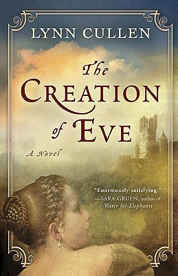 Image for CREATION OF EVE, THE : A NOVEL