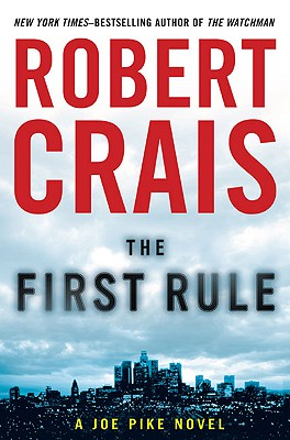 The First Rule (Joe Pike Novels), Robert Crais