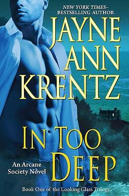 In Too Deep, Jayne Ann Krentz