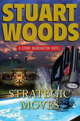 Strategic Moves (Stone Barrington), Stuart Woods
