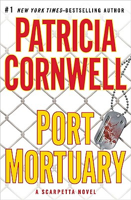 Image for Port Mortuary (Kay Scarpetta, No. 18)