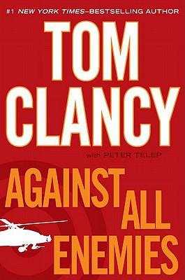 Against All Enemies, Tom Clancy, Peter Telep