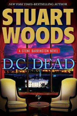 D.C. Dead (Stone Barrington), Woods, Stuart