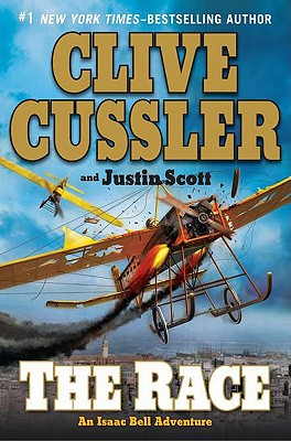 The Race (Isaac Bell), Clive Cussler, Justin Scott