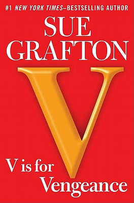 V is for Vengeance (Kinsey Millhone Mystery), Sue Grafton