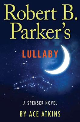 Image for ROBERT B. PARKER'S LULLABY - A SPENSER NOVEL
