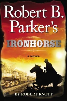 Image for Robert B. Parker's Ironhorse