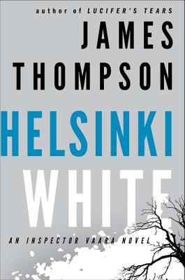 Image for Helsinki White An Inspector Vaara Novel