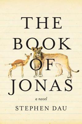 The Book of Jonas, Stephen Dau