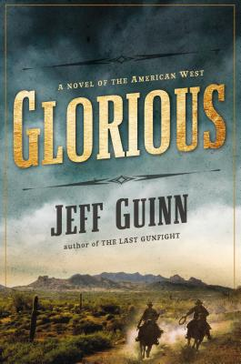 Image for Glorious: A Novel of the American West