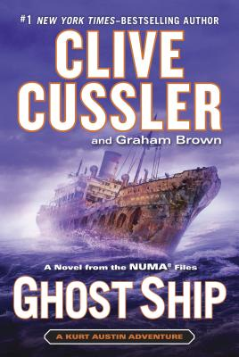 Ghost Ship (The Numa Files), Clive Cussler, Graham Brown