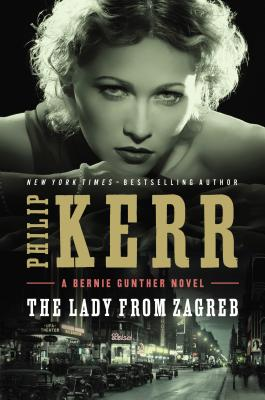 Image for The Lady from Zagreb (Bernie Gunther)