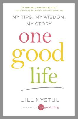 Image for One Good Life: My Tips, My Wisdom, My Story