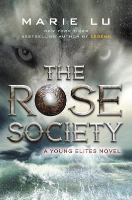 Image for The Rose Society (A Young Elites Novel)