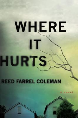Image for WHERE IT HURTS : A NOVEL