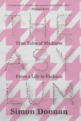 Image for Asylum: True Tales of Madness from a Life in Fashion