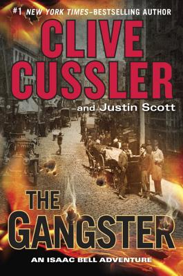 Image for The Gangster (An Isaac Bell Adventure)