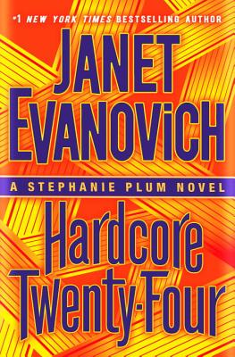 Image for Hardcore Twenty-Four: A Stephanie Plum Novel