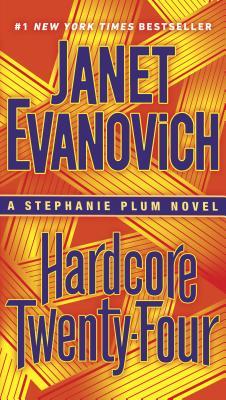 Image for Hardcore Twenty-Four: A Stephanie Plum Novel