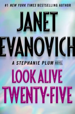 Image for LOOK ALIVE TWENTY-FIVE STEPHANIE PLUM