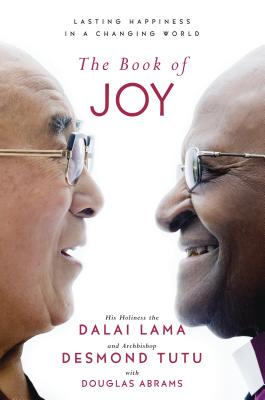 Image for The Book of Joy: Lasting Happiness in a Changing World