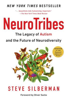 Image for Neurotribes: The Legacy of Autism and the Future of Neurodiversity
