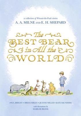 Image for The Best Bear in All the World (Winnie-the-Pooh)