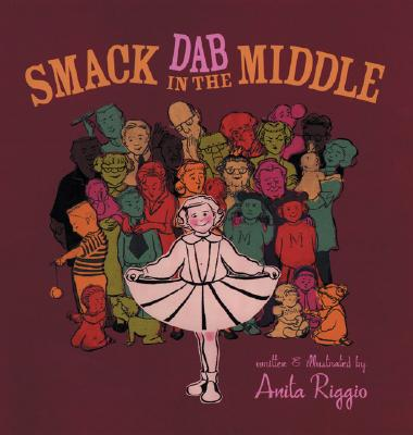 Image for Smack Dab In The Middle by Riggio, Anita