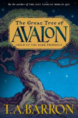 The Great Tree of Avalon, Barron, T. A.