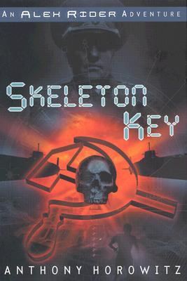 """Skeleton Key (Alex Rider), """"Horowitz, Anthony"""""""