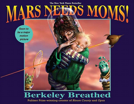 Image for Mars Needs Moms!