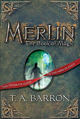 Merlin: The Book of Magic, Barron, T.A.