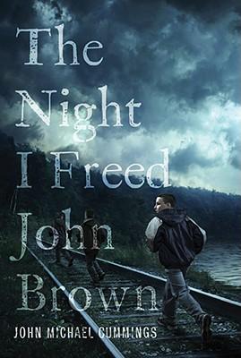 The Night I Freed John Brown, Cummings, John Michael