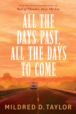Image for ALL THE DAYS PAST, ALL THE DAYS TO COME (LOGAN FAMILY, NO 5)