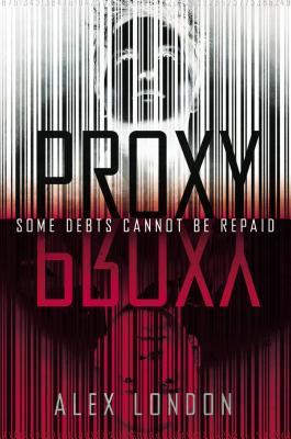 Proxy, Alex London