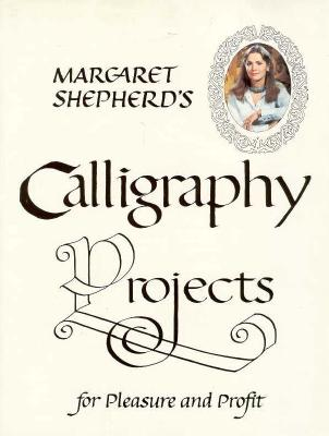 Image for Margaret shepherd's calligraphy projects