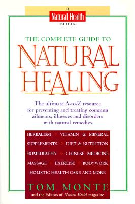 Image for The Complete Guide to Natural Healing (Perigee)