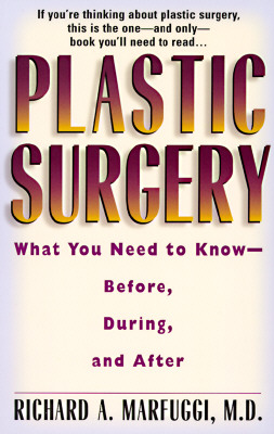 Image for PLASTIC SURGERY : EVERYTHING YOU NEED TO